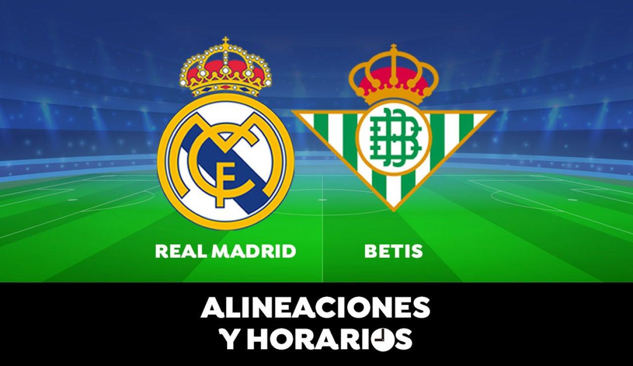 Real Madrid - Betis: Horario, alineaciones y dónde ver el partido de la Liga Santander en directo