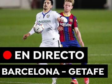 Barcelona - Getafe: Partido, goles y resultado de Liga Santander, en directo  (3-1)