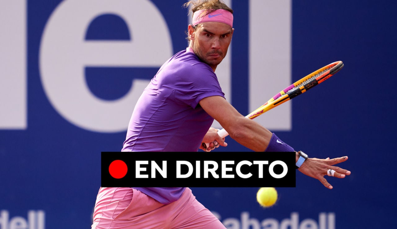 Rafa Nadal - Stefanos Tsitsipas: Partido del Trofeo Conde de Godó, en directo