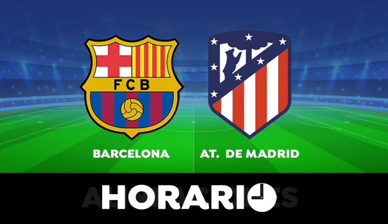 Barcelona - Atlético de Madrid: Horario y dónde ver el partido de la Liga Santander en directo