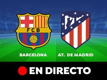 Barcelona - Atlético de Madrid: Resultado y goles del partido de hoy, en directo   Liga Santander