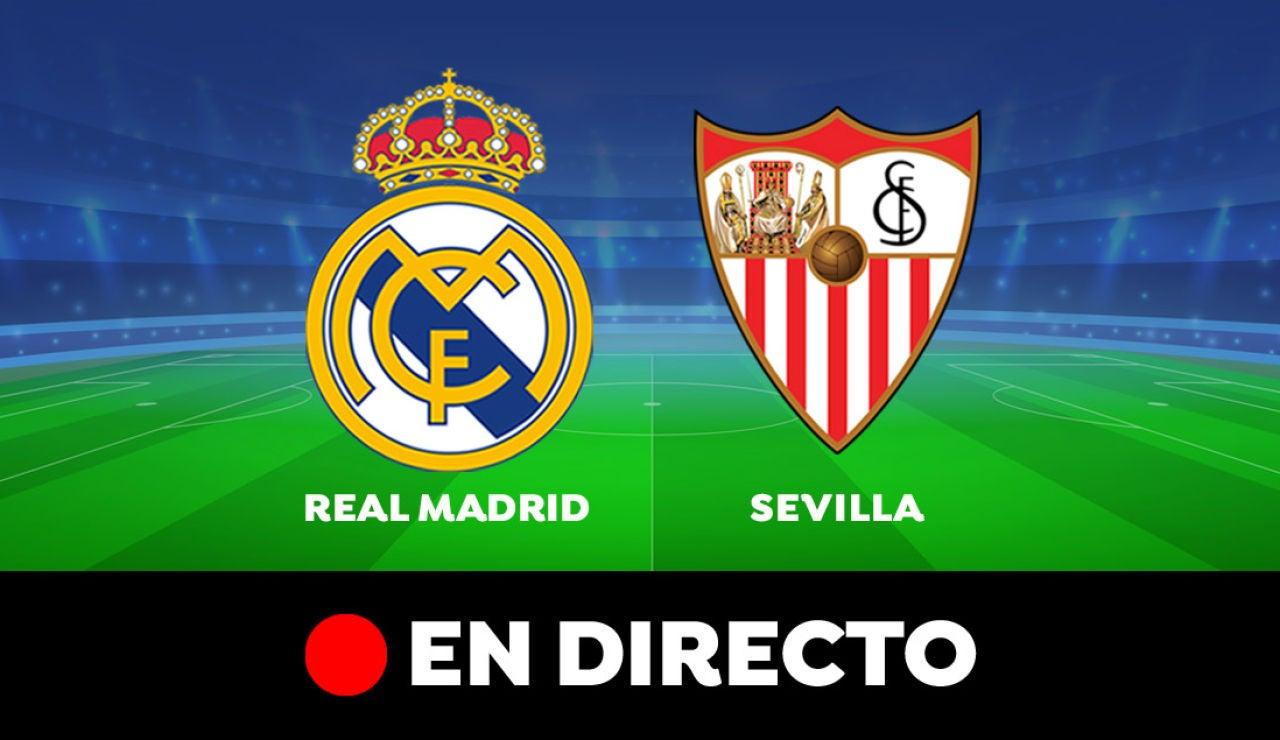 Real Madrid - Sevilla: Resultado y goles del partido de hoy, en directo | Liga Santander
