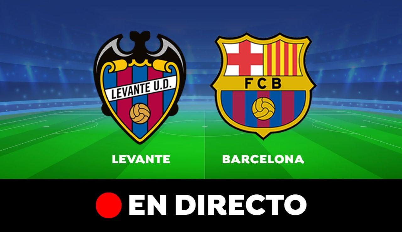 Levante - Barcelona: Resultado y goles del partido de hoy, en directo | Liga Santander