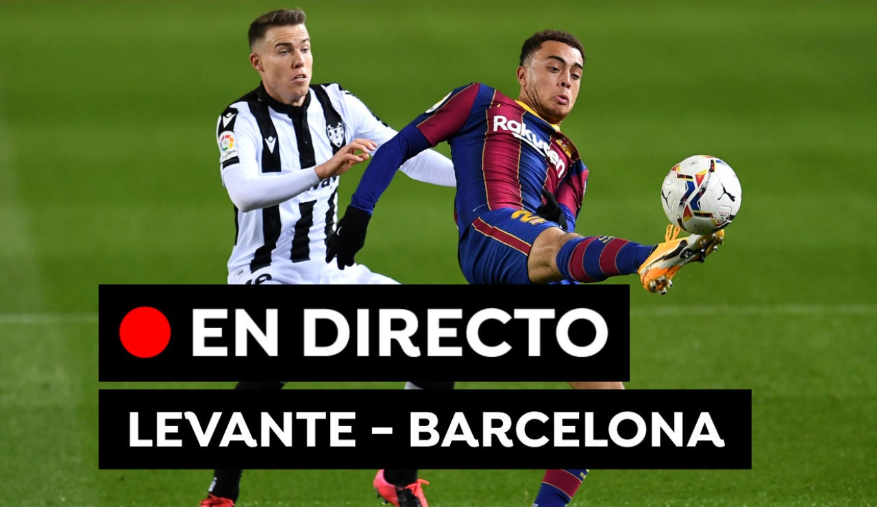 Levante - Barcelona: Alineaciones del partido de fútbol de Liga Santander hoy, en directo
