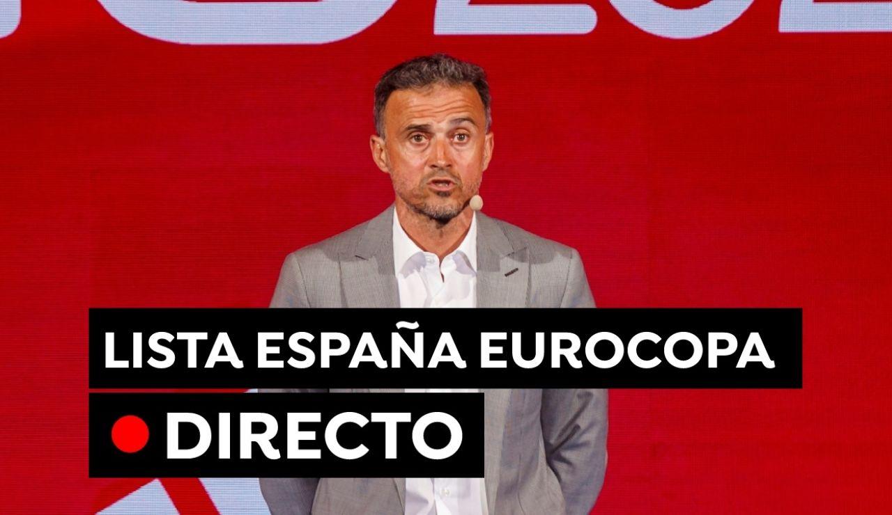 Convocatoria de España para la Eurocopa 2021: La lista de Luis Enrique