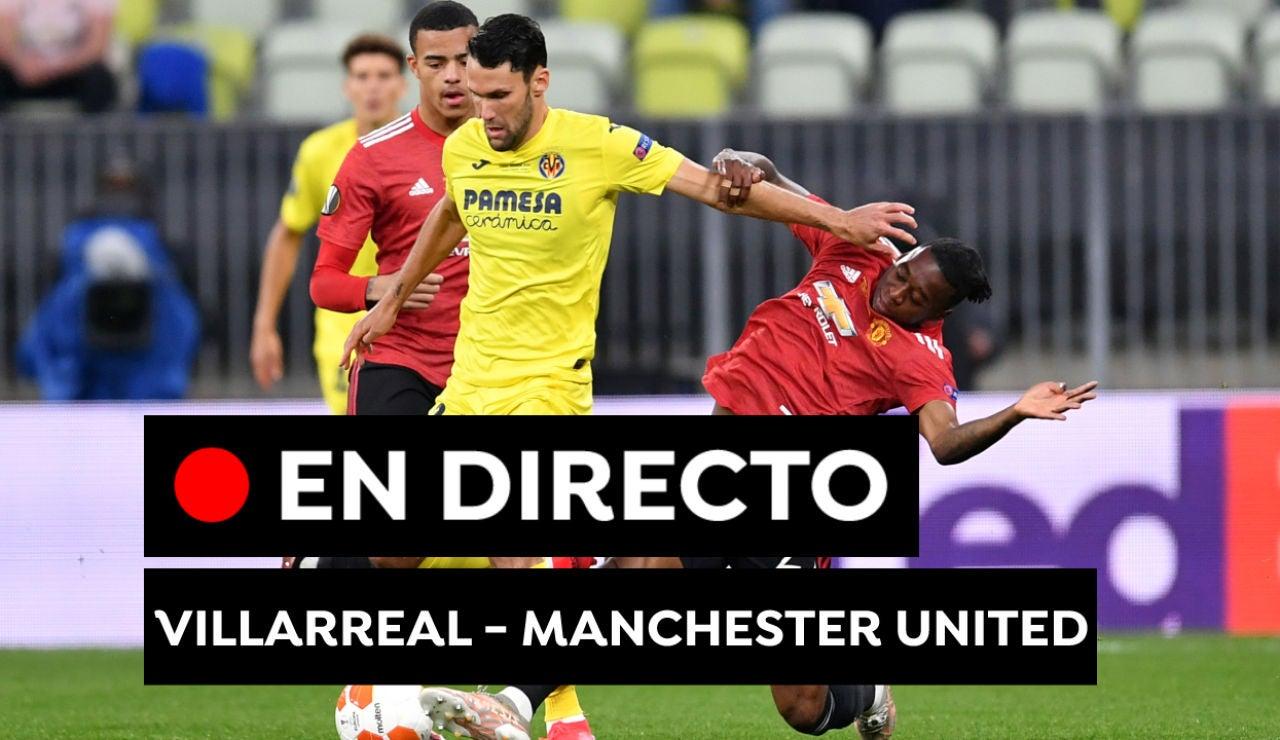 Villarreal - Manchester United: Resultado del partido de la final de la Europa League hoy