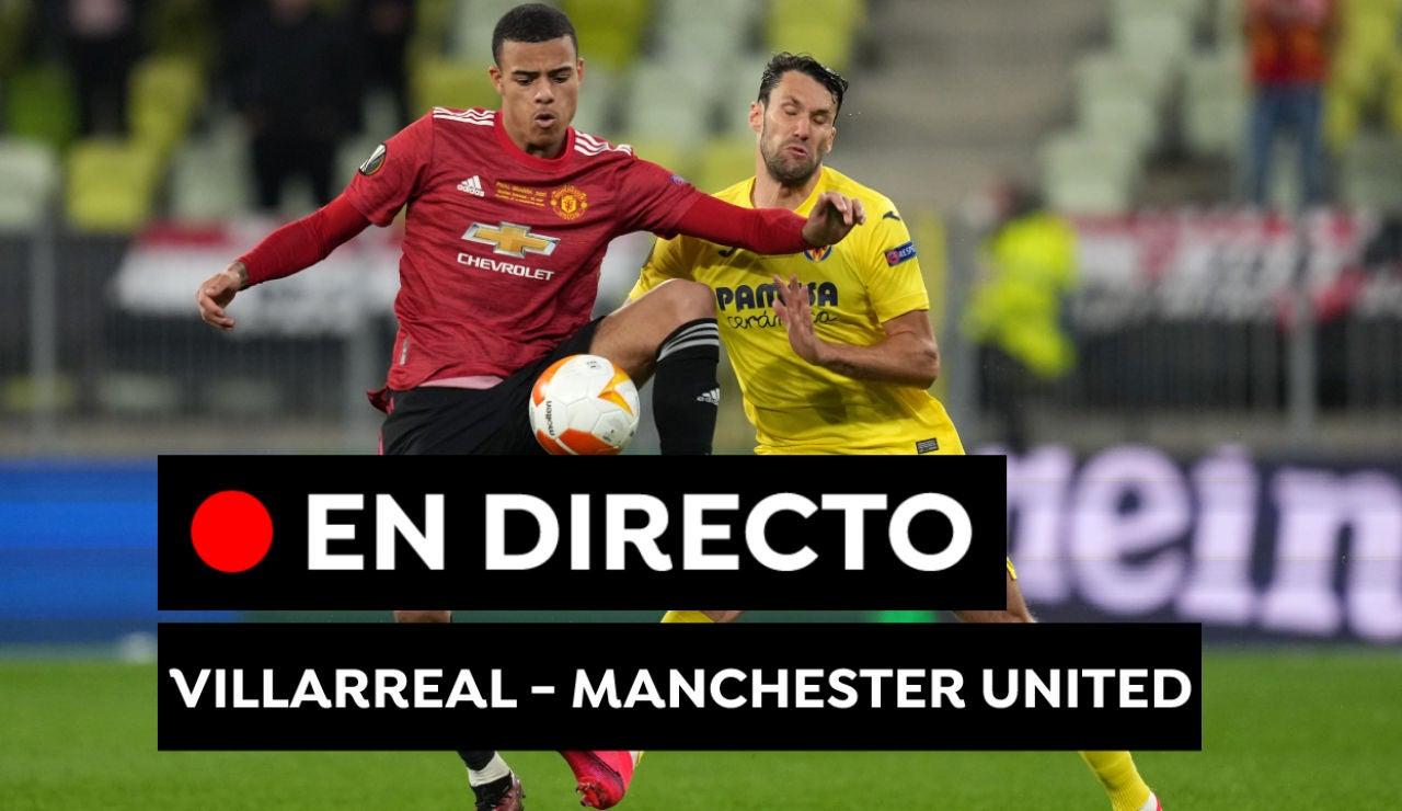 Villarreal - Manchester United: Resultado del partido de hoy de Europa League, en directo