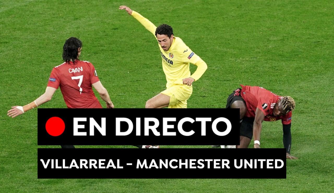 Villarreal vs Manchester United: Resultado del partido de fútbol hoy de Europa League, en directo