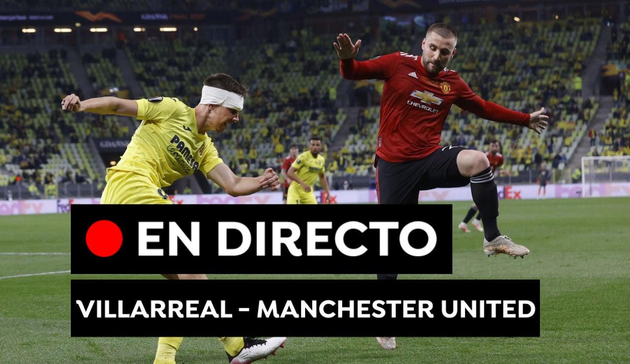 Villarreal - Manchester United: Europa League y resultado del partido de hoy, en directo