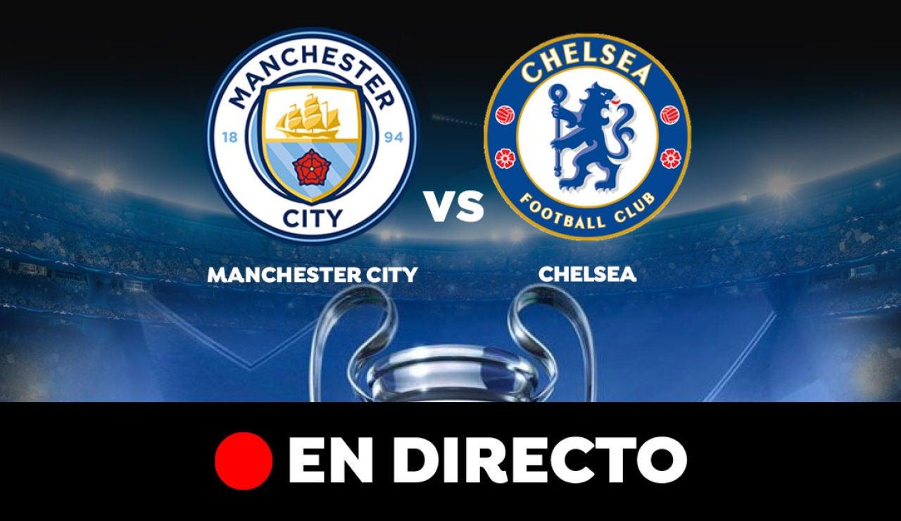 Manchester City - Chelsea: Final de la Champions League, en directo