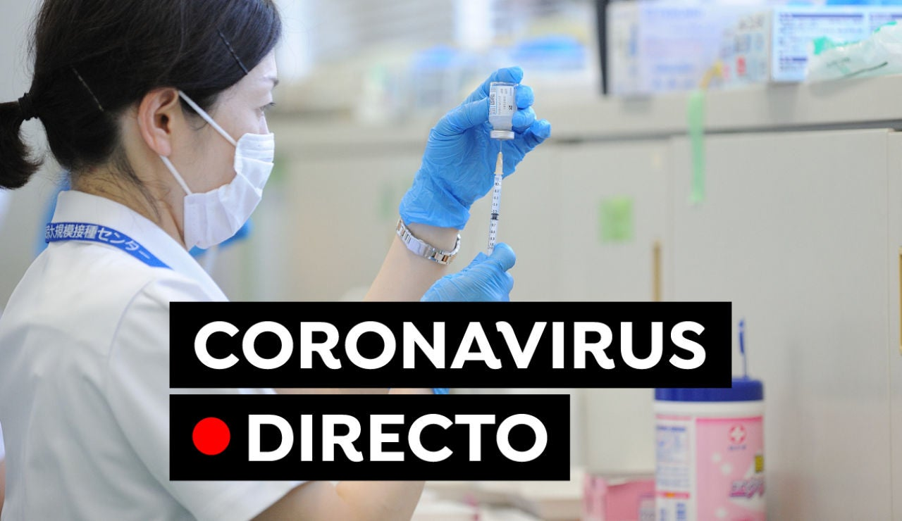 Plan de vacunación, restricciones y última hora del coronavirus en España hoy, en directo