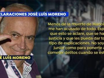 Declara José Luis Moreno.