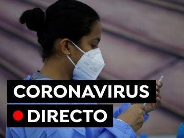 Coronavirus España hoy: Última hora de los contagios, restricciones y vacunas