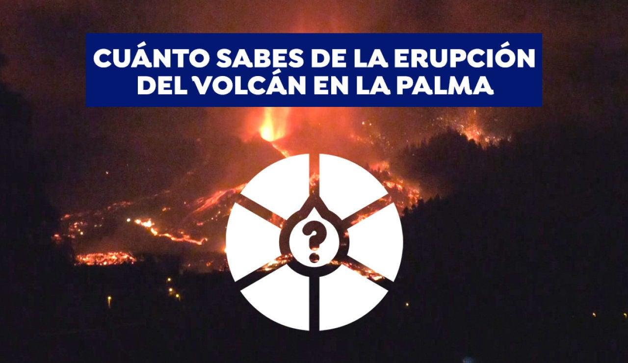Test: ¿Cuánto sabes de la erupción del volcán de La Palma?