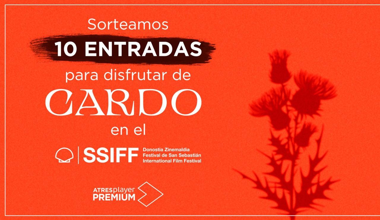 ¿Te gustaría venirte al Festival de San Sebastián y disfrutar de 'Cardo'?