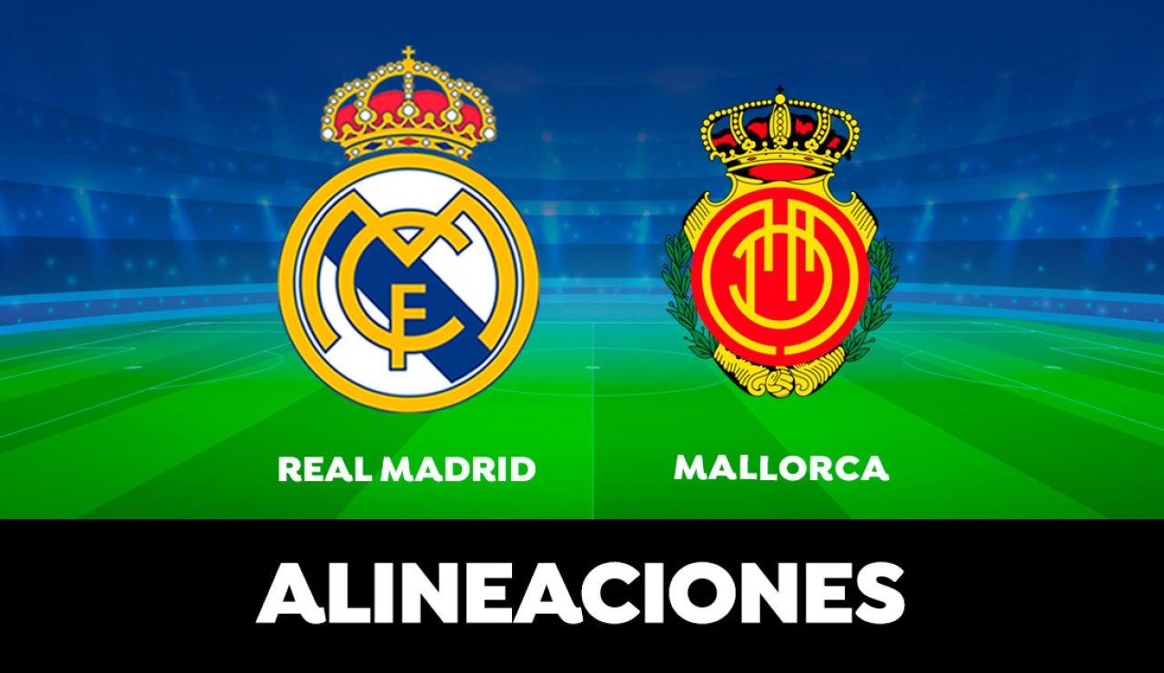Alineación del Real Madrid hoy contra el Mallorca en el partido de LaLiga