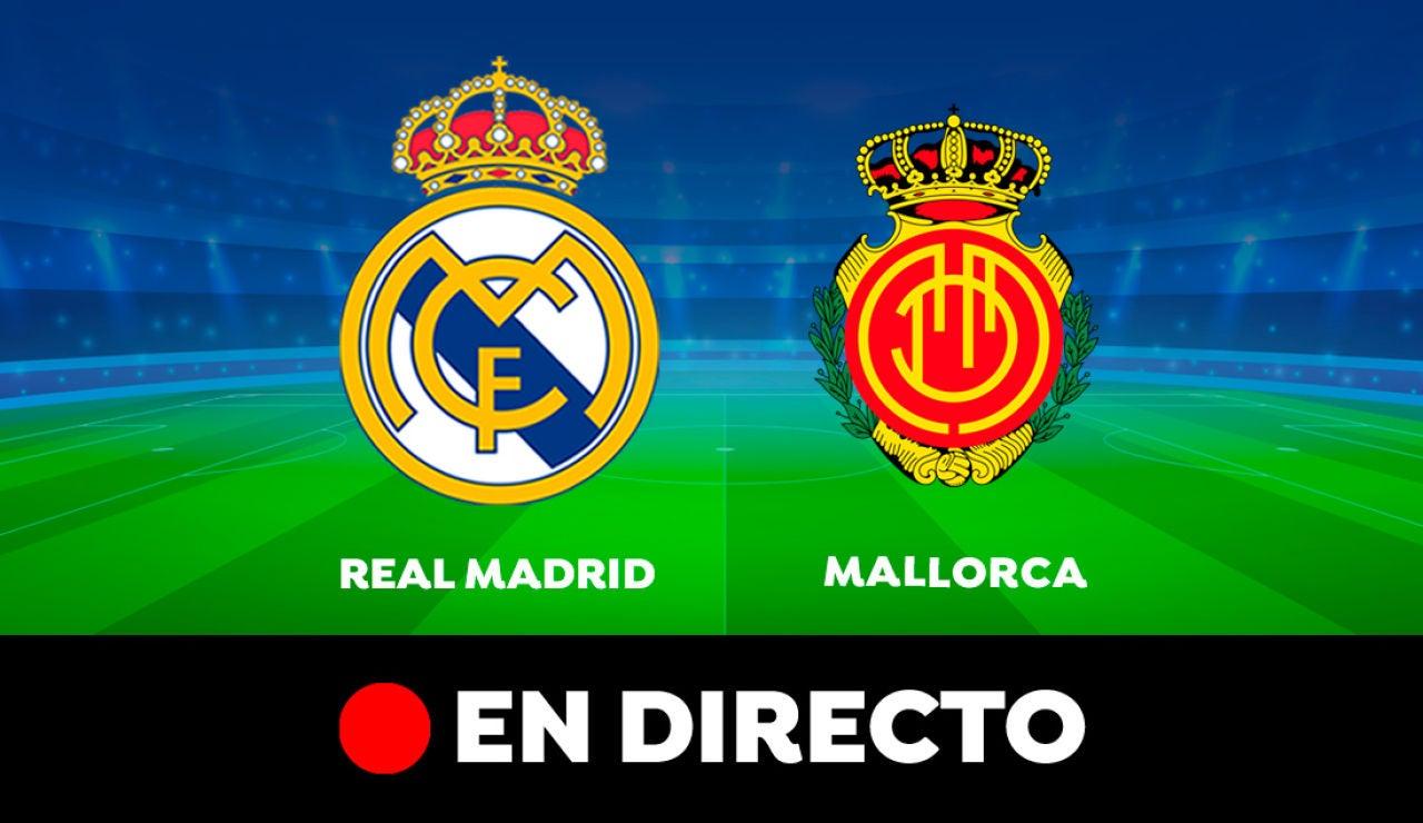 Real Madrid - Mallorca: Partido de hoy de Liga Santander, en directo