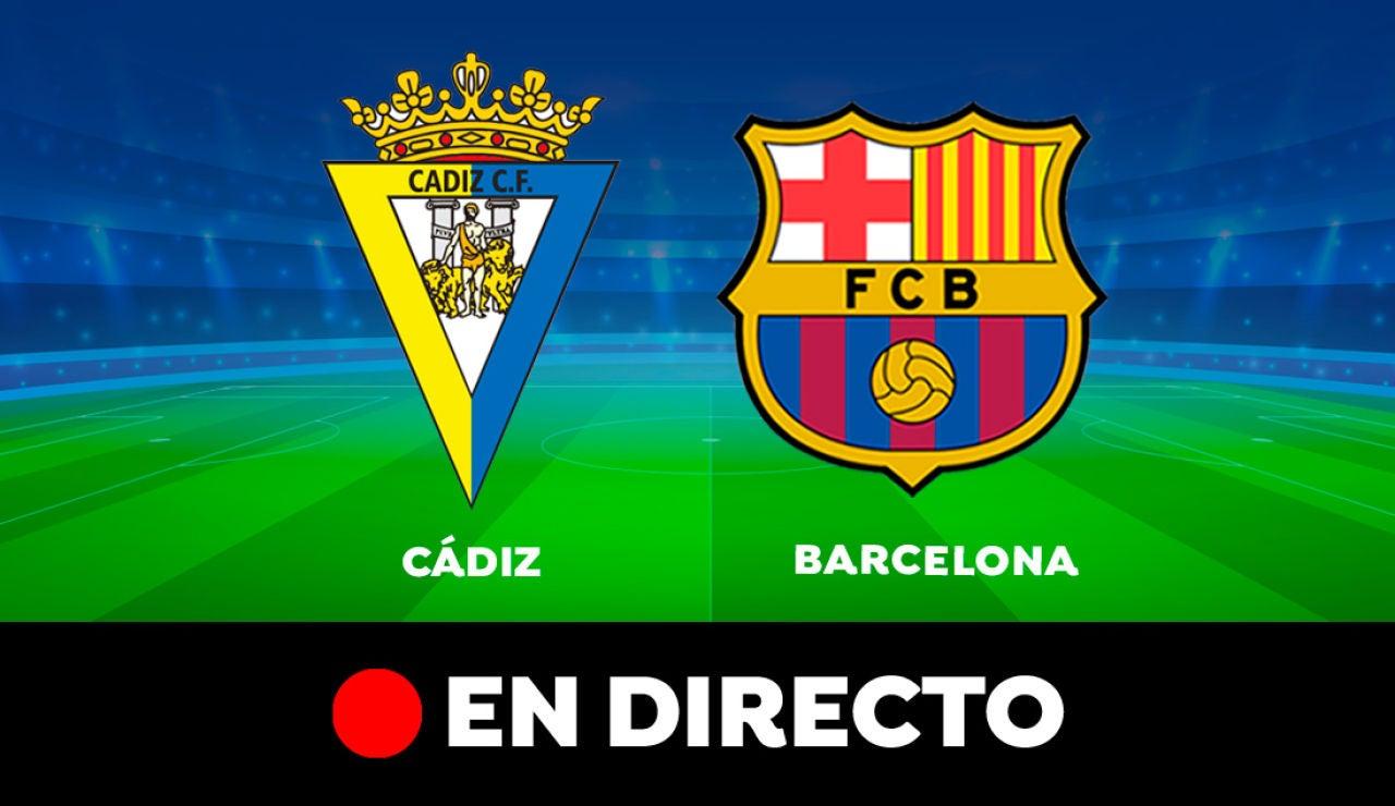 Cádiz - Barcelona: Partido de hoy de Liga Santander, en directo