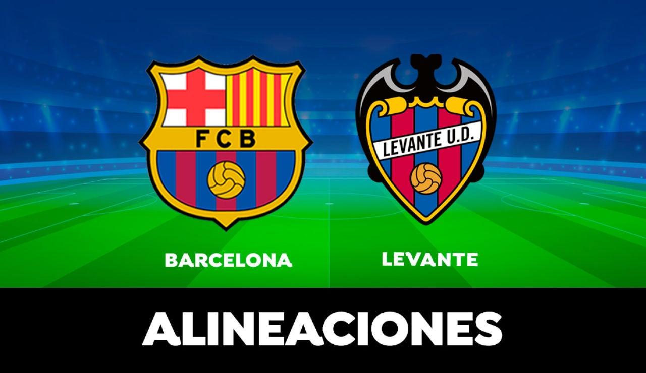 Alineación del Barcelona hoy contra el Levante en el partido de LaLiga