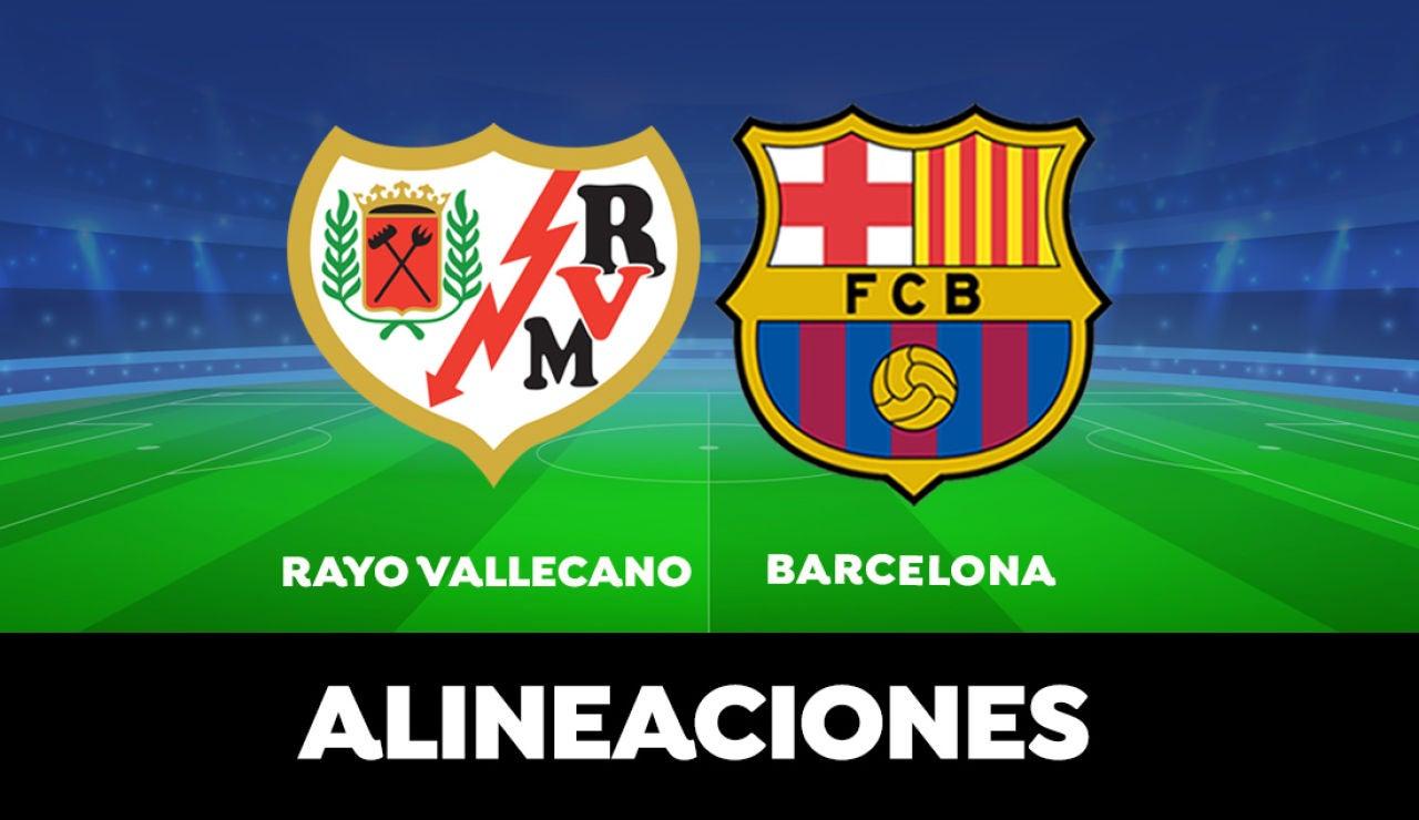 Alineación del Barcelona en el partido de hoy de la Liga Santander ante el Rayo Vallecano